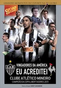 Atlético Mineiro - Vingadores da América