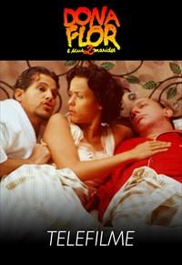 Dona Flor e Seus Dois Maridos (Telefilme)