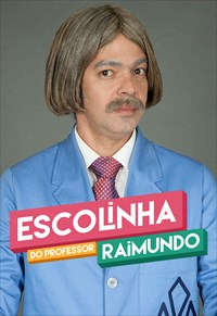 Nova Escolinha do Professor Raimundo - 3ª Temporada