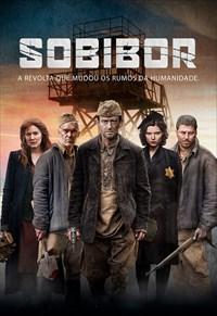 Sobibor - A Revolta que Mudou os Rumos da Humanidade