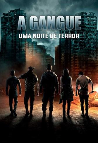 A Gangue - Uma Noite de Terror