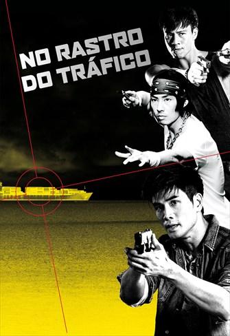 No Rastro do Tráfico