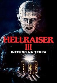 Hellraiser III - Inferno na Terra