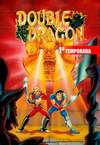 Double Dragon - 1ª Temporada