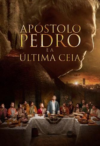 O Apóstolo Pedro e a Última Ceia