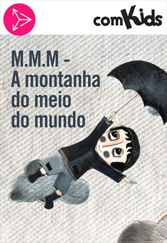 MMM - A Montanha do Meio do Mundo