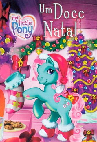 My Little Pony - Um Doce Natal