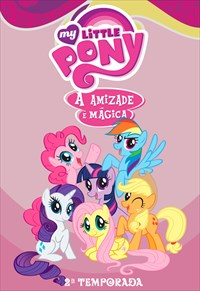 My Little Pony - A Amizade é Mágica - 2ª Temporada