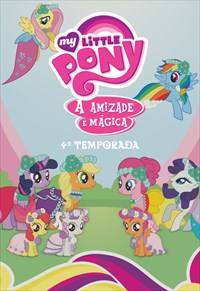 My Little Pony - A Amizade é Mágica - 4ª Temporada