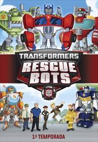 Transformers - Rescue Bots - 1ª Temporada
