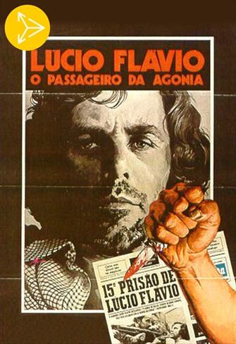 Lúcio Flávio, o Passageiro da Agonia