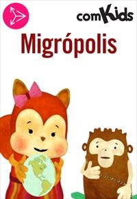 Migrópolis