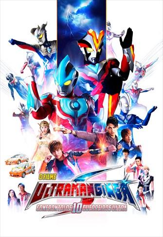 Ultraman Ginga S - O Filme - Confronto! Os 10 Guerreiros Ultra