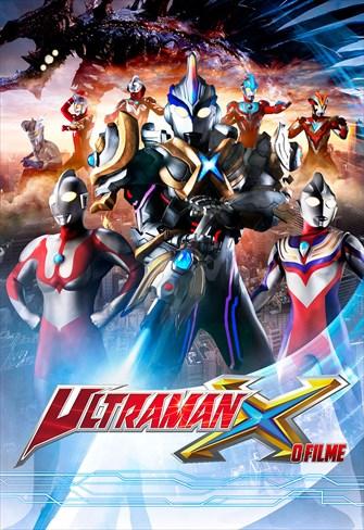 Ultraman X - O Filme