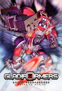 Gladiformers 2 - Robôs Gladiadores - A Arena de Mexlus