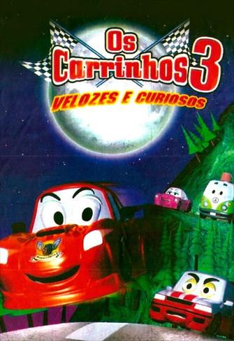 Os Carrinhos 3 - Velozes e Curiosos