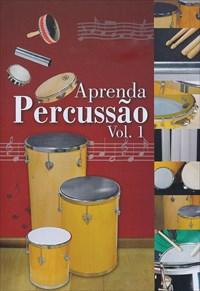 Aprenda Percussão Vol. 1