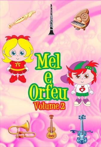 Mel e Orfeu - Volume 2
