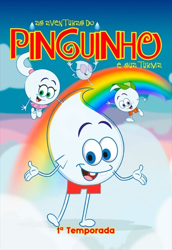 As Aventuras do Pinguinho e sua Turma - 1ª Temporada