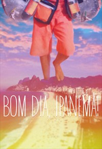 Bom Dia, Ipanema!
