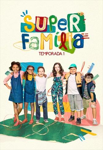 Super Família - Temporada 1