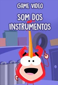 Game Vídeo - Som dos Instrumentos