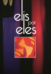 Elis Regina - Elis por Eles