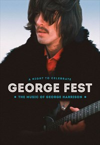 George Fest - A Night to Celebrate the Music of George Harrison