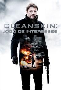Cleanskin - Jogo de Interesses