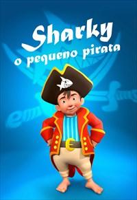 Sharky - O Pequeno Pirata