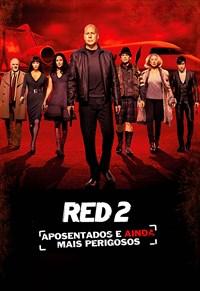 RED 2 - Aposentados e Ainda Mais Perigosos