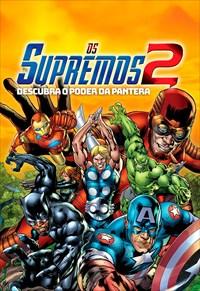 Os Supremos 2 - Descubra o Poder da Pantera