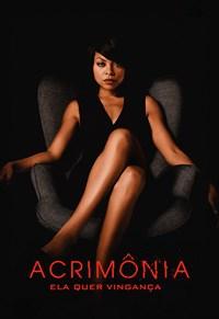 Acrimônia - Ela Quer Vingança