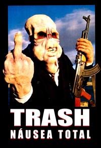 Trash - Náusea Total