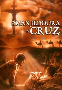 Da Manjedoura à Cruz