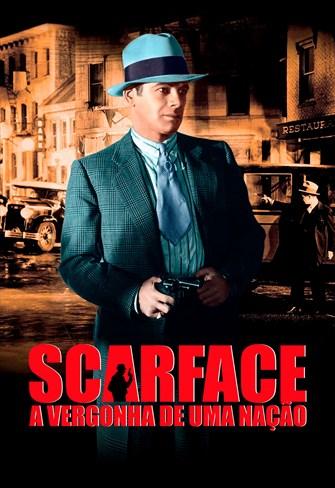 Scarface - A Vergonha de uma Nação