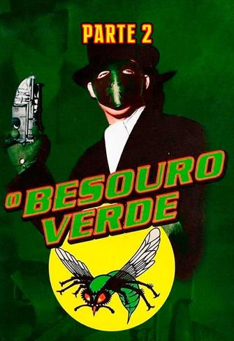 O Besouro Verde - Parte 2