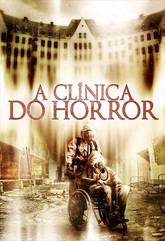 A Clínica do Horror
