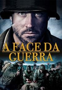 A Face da Guerra