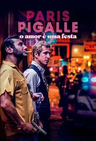Paris Pigalle - O Amor é uma Festa