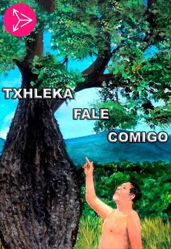 Txhleka Fale Comigo