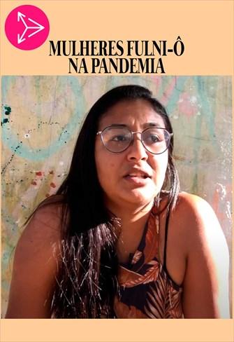 Mulheres Fulni-ô na Pandemia