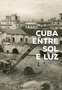 Cuba Entre Sol e Luz