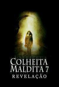 Colheita Maldita 7 - Revelação