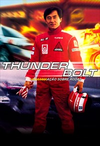 Thunderbolt - Ação Sobre Rodas
