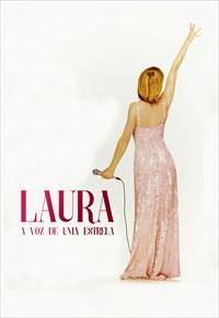 Laura - A Voz de Uma Estrela