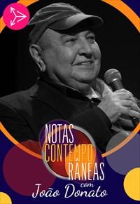 Notas Contemporâneas com João Donato
