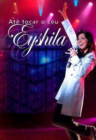 Eyshila - Até Tocar o Céu