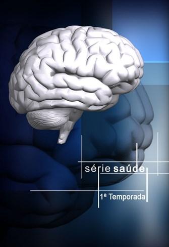Série Saúde - 1ª Temporada