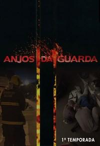 Anjos da Guarda - 1ª Temporada
